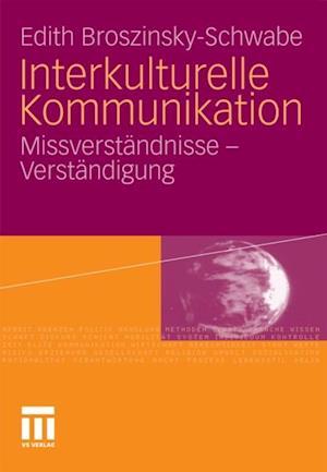 Interkulturelle Kommunikation af Edith Broszinsky-Schwabe