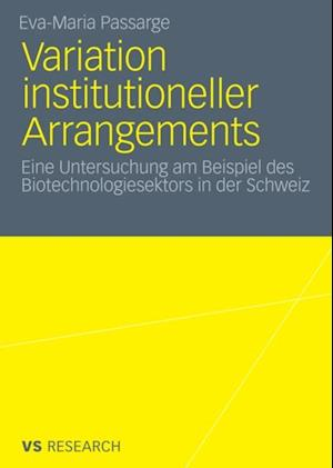 Variation institutioneller Arrangements af Eva-Maria Passarge