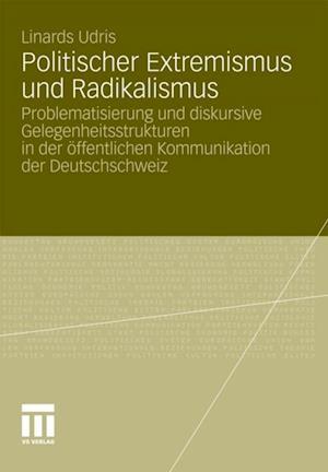 Politischer Extremismus und Radikalismus af Linards Udris