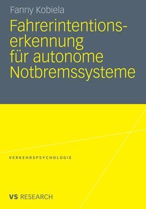 Fahrerintentionserkennung fur autonome Notbremssysteme