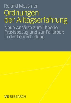 Ordnungen der Alltagserfahrung af Roland Messmer