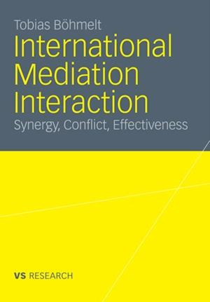 International Mediation Interaction af Tobias Bohmelt