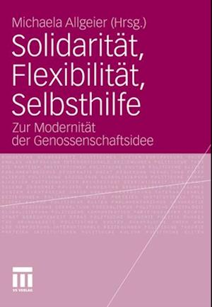 Solidaritat, Flexibilitat, Selbsthilfe