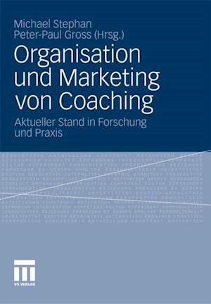 Organisation und Marketing von Coaching
