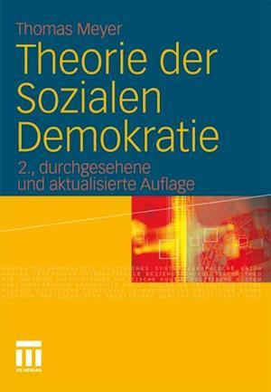 Theorie der Sozialen Demokratie af Thomas Meyer