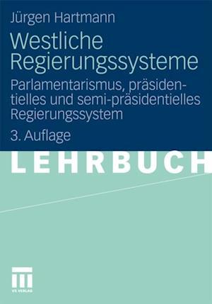 Westliche Regierungssysteme af Jurgen Hartmann