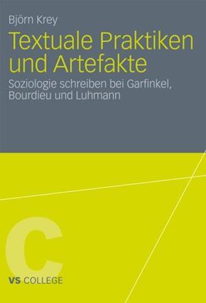Textuale Praktiken und Artefakte af Bjorn Krey