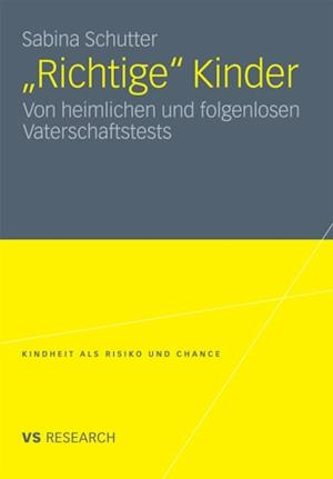 'Richtige' Kinder af Sabine Schutter