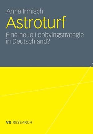 Astroturf af Anna Irmisch