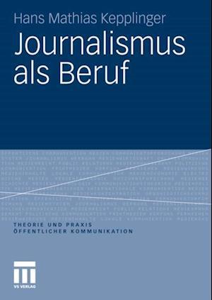 Journalismus als Beruf