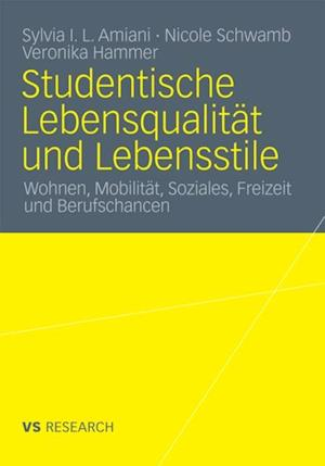 Studentische Lebensqualitat und Lebensstile af Veronika Hammer, Sylvia Isuyi Litula Amiani, Nicole Schwamb
