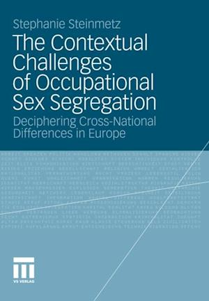 Contextual Challenges of Occupational Sex Segregation