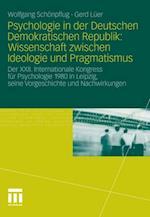 Psychologie in der Deutschen Demokratischen Republik: Wissenschaft zwischen Ideologie und Pragmatismus