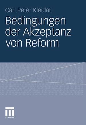 Bedingungen der Akzeptanz von Reform af Carl Peter Kleidat