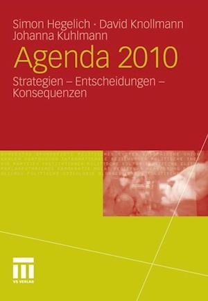Agenda 2010 af Simon Hegelich, David Knollmann, Johanna Kuhlmann