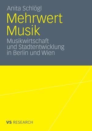 Mehrwert Musik af Anita Schlogl