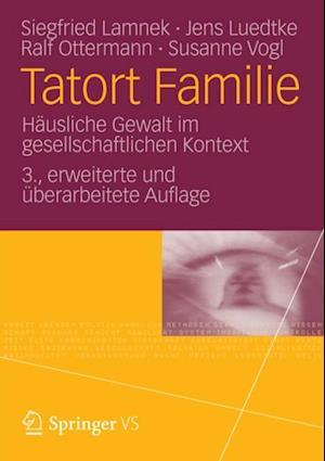 Tatort Familie af Siegfried Lamnek, Susanne Vogl, Jens Luedtke