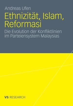 Ethnizitat, Islam, Reformasi af Andreas Ufen