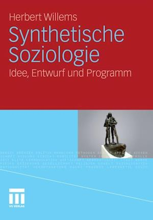 Synthetische Soziologie af Herbert Willems