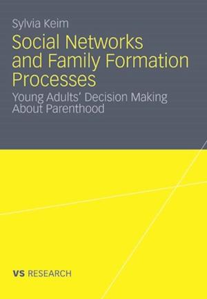 Social Networks and Family Formation Processes af Sylvia Keim