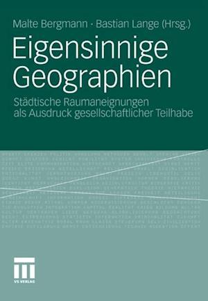 Eigensinnige Geographien