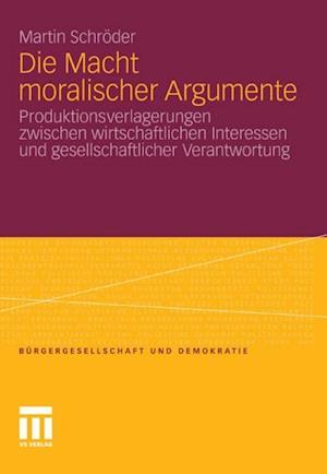 Die Macht moralischer Argumente af Martin Schroder