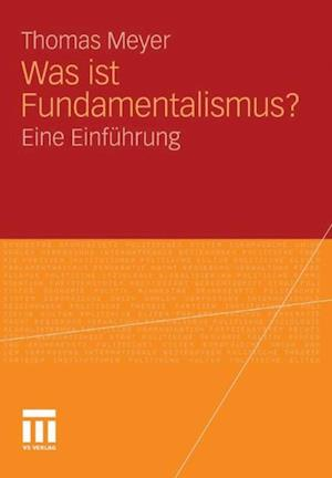 Was ist Fundamentalismus? af Thomas Meyer