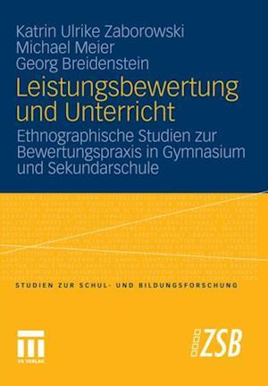 Leistungsbewertung und Unterricht af Michael Meier, Georg Breidenstein, Katrin Ulrike Zaborowski