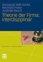 Theorie der Firma: interdisziplinar (Wirtschaft Gesellschaft)