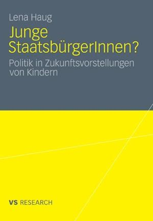 Junge StaatsburgerInnen? af Lena Haug
