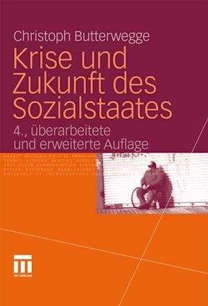 Krise und Zukunft des Sozialstaates af Christoph Butterwegge