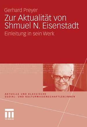 Zur Aktualitat von Shmuel N. Eisenstadt