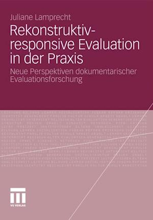 Rekonstruktiv-responsive Evaluation in der Praxis af Juliane Engel