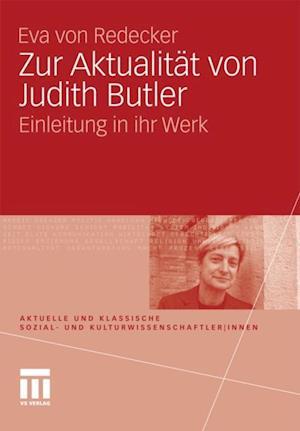 Zur Aktualitat von Judith Butler af Eva Von Redecker
