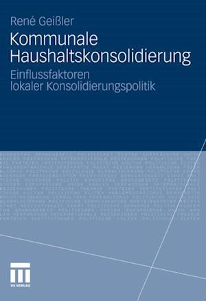 Kommunale Haushaltskonsolidierung af Rene Geiler