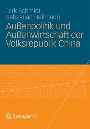 Auenpolitik und Auenwirtschaft der Volksrepublik China af Dirk Schmidt, Sebastian Heilmann