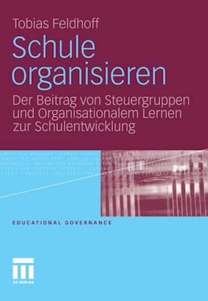 Schule organisieren af Tobias Feldhoff