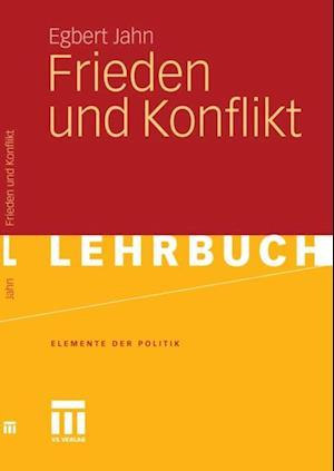 Frieden und Konflikt af Egbert Jahn