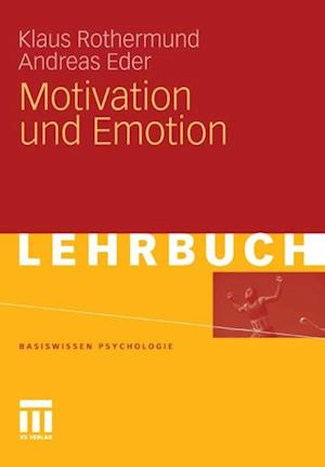 Motivation und Emotion af Andreas Eder, Klaus Rothermund