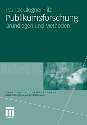 Publikumsforschung af Patrick Glogner-Pilz