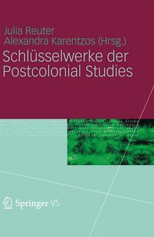 Schlusselwerke der Postcolonial Studies