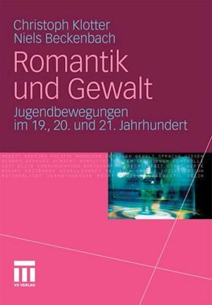 Romantik und Gewalt af Christoph Klotter, Niels Beckenbach