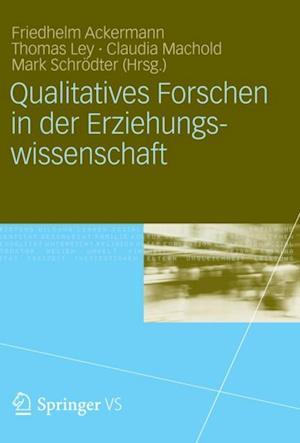 Qualitatives Forschen in der Erziehungswissenschaft