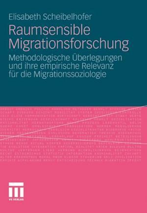 Raumsensible Migrationsforschung af Elisabeth Scheibelhofer