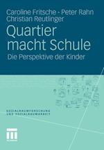 Quartier macht Schule af Caroline Fritsche, Christian Reutlinger, Peter Rahn