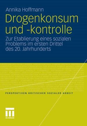 Drogenkonsum und -kontrolle af Annika Hoffmann