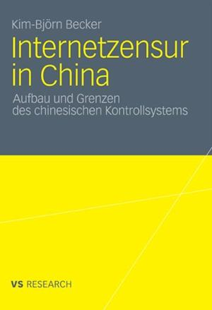 Internetzensur in China af Kim-Bjorn Becker