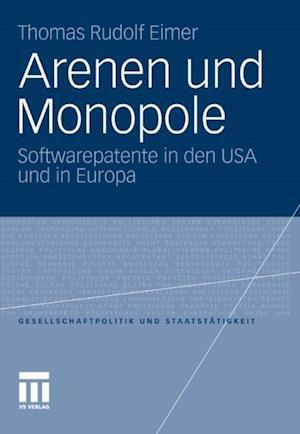Arenen und Monopole af Thomas R. Eimer