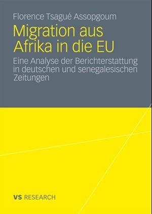 Migration aus Afrika in die EU af Florence Tsague Assopgoum