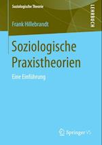 Soziologische Praxistheorien
